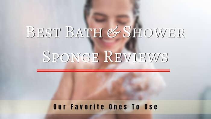 Best Bath & Shower Sponge Reviews