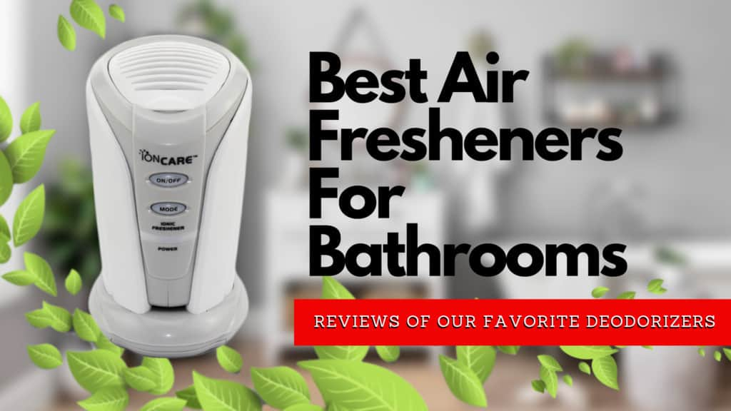Best Air Fresheners For Bathrooms