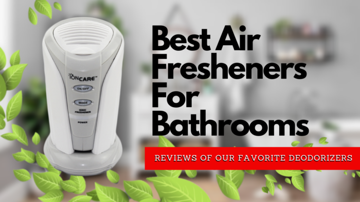 Best Air Fresheners For Bathrooms 2019 Reviews Of Our