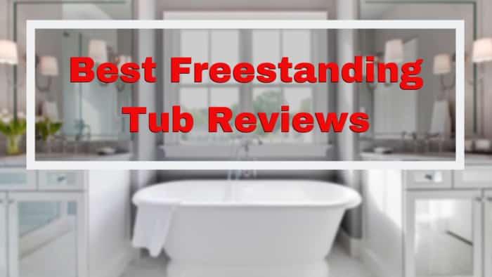Best Freestanding Tub Reviews