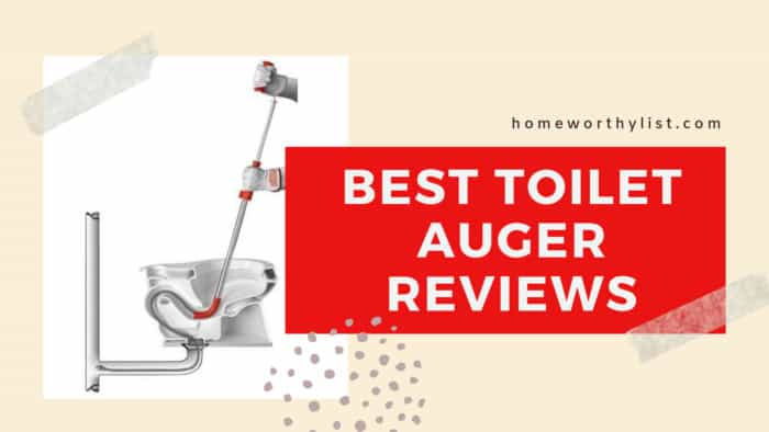 Best Toilet Auger Reviews