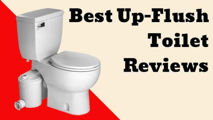 Best Up-Flush Toilet Reviews