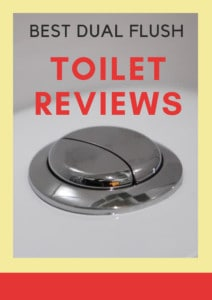 Best Dual Flush Toilet Reviews
