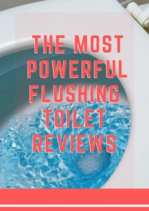 most powerful flushing toilet